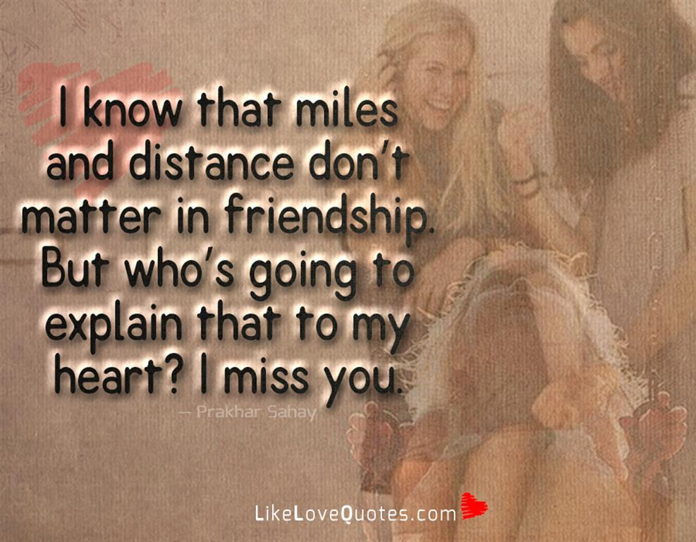 Miles And Distance Dont Matter Likelovequotescom