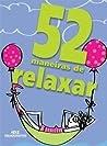 Review: 52 maneiras de relaxar
