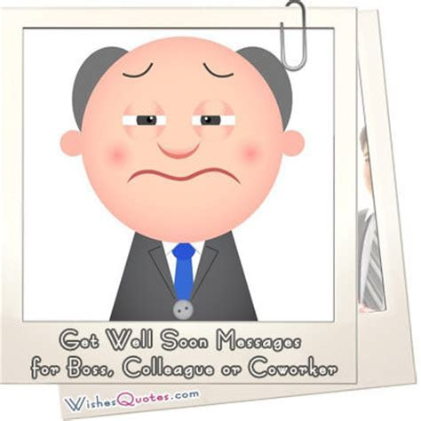 Sincere Get Well Soon Messages for Boss, Colleague or Coworker