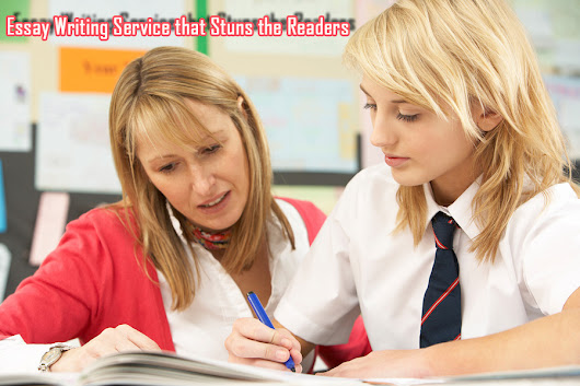 Essay Writing Service that Stuns the Readers