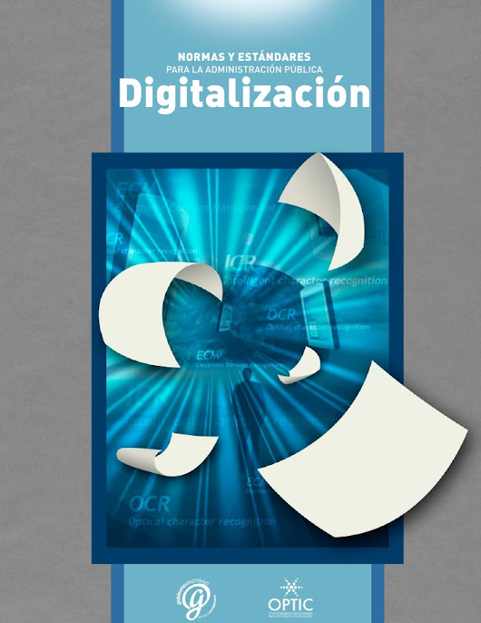 Manual de normas y estándares de digitalización de documentos