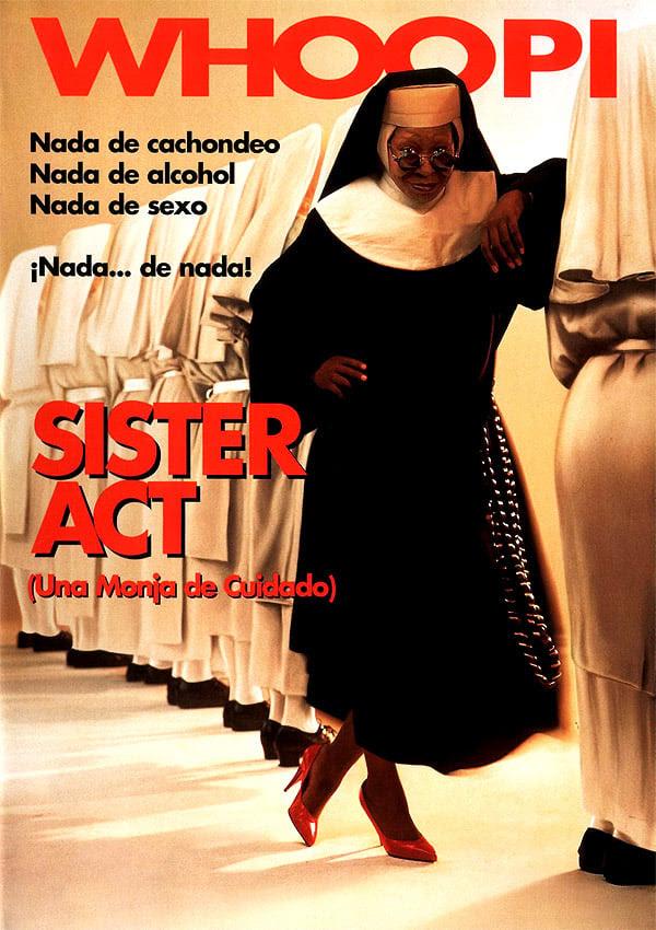 póster de la película Sister Act: una monja de cuidado