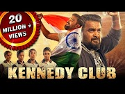 Kennedy Club 2021 New Released Hindi Dubbed Movie