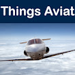 The All Things Aviation Weekly