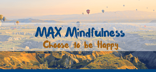 MAX Mindfulness:  Choose to be Happy – MutualAid eXchange
