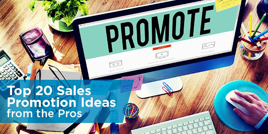 Top 20 Sales Promotion Ideas from the Pros