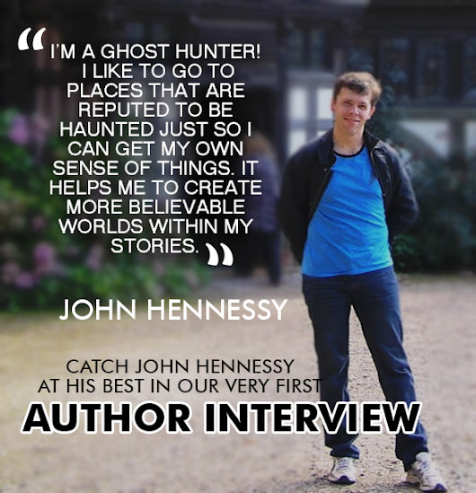 Author Interview : JOHN HENNESSY