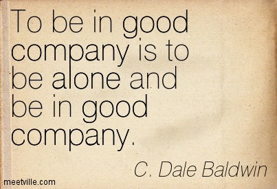 Quotes About Being In Good Company 33 Quotes