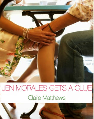Jen Morales Gets A Clue (Lucy Wagner #2)