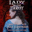 Lady of the Tarot, a paranormal audiobook by Juli D Revezzo