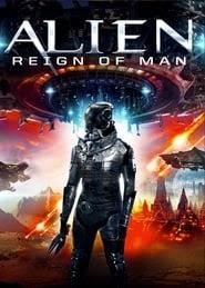 Alien Reign of Man online videa online teljes alcim letöltés 4k blu ray 2017