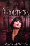 Title: Bloodthorn: Olive Kennedy, Author: Tamara Grantham