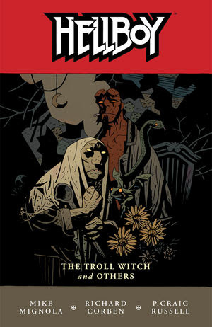 Hellboy, v. 7: The Troll Witch and Other Stories cover
