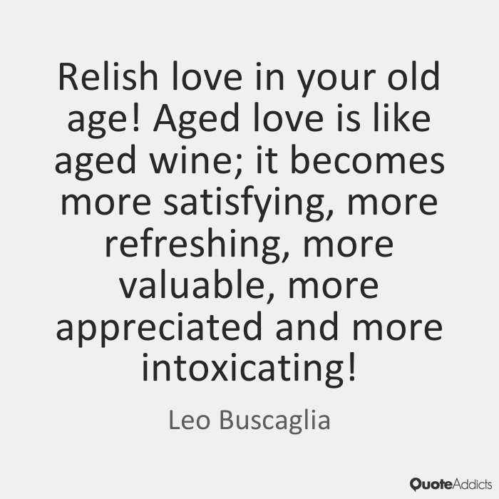 Quotes About Old Age And Love 54 Quotes