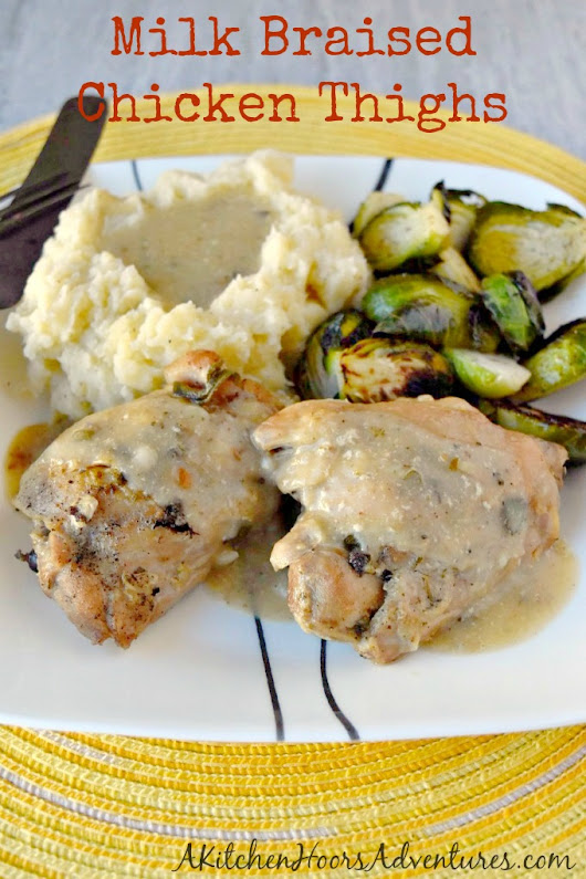 Milk Braised Chicken Thighs #DairyMonth - A Kitchen Hoor's Adventures