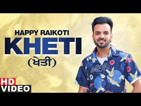 Kheti (Full Video)   Happy Raikoti   Laddi Gill   Latest Punjabi Song 2020   Speed Records