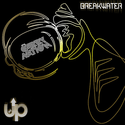 The Carry Nation - Breakwater (Get Up Recordings)