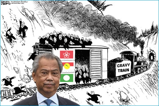 Gravy Train - PM Muhyiddin Yassin - Bersatu, UMNO, PAS