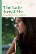 Title: The Late Great Me, Author: Sandra Scoppettone