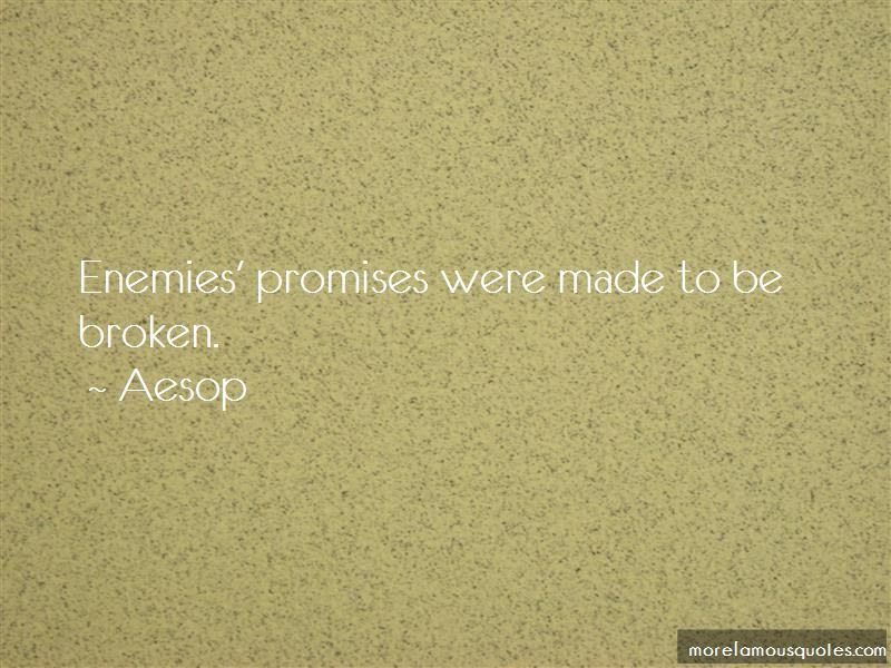 Promises Were Made To Be Broken Quotes Top 18 Quotes About Promises