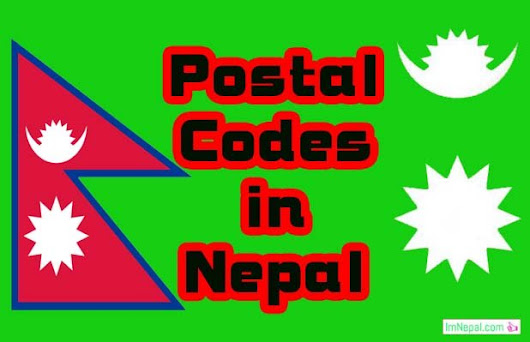 List of All Postal Codes in Nepal On The Basis of Districts - ImNepal.com