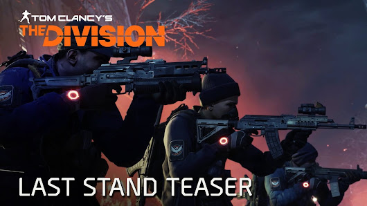 Tom Clancy's The Division - Last Stand Teaser - YouTube