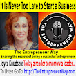628: It Is Never Too Late to Start a Business with Dr Joyce Knudsen Founder and Owner of the ImageMaker Inc - The Entrepreneur Way