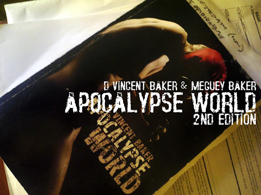 Apocalypse World 2nd Edition by Vincent Baker —  Kickstarter