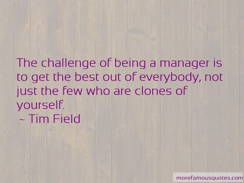 Quotes About Being A Manager Top 35 Being A Manager Quotes From