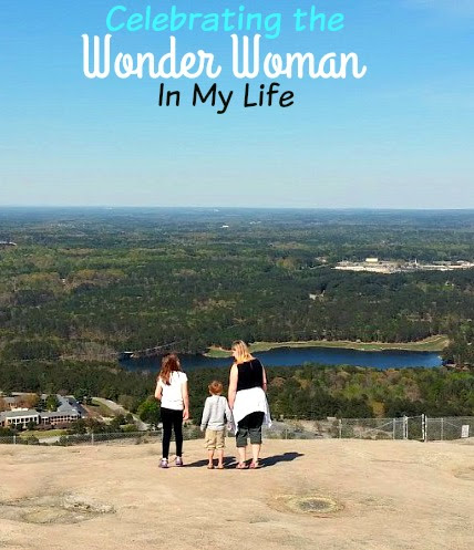 Celebrating the Wonder Woman In My Life – Miss Frugal Mommy