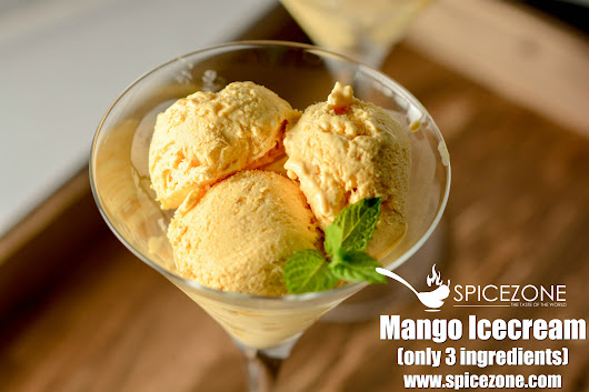 Mango Ice-cream (Only 3 ingredients) - The Spice Zone