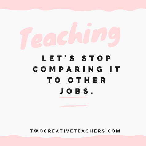 teaching: stop comparing it to other jobs