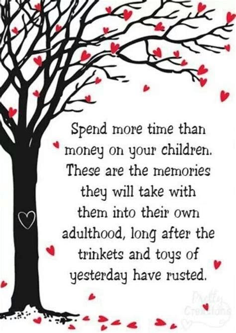 Spend Time With Your Child Quotes
