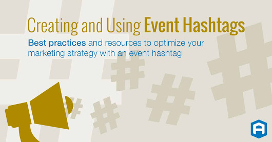 Creating & Using an Event Hashtag