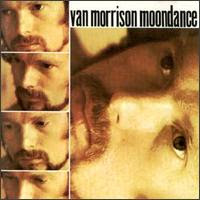 Moondance: Van Morrison