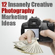 12 Creative Marketing Ideas for Professional Photographers