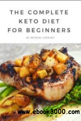 The Complete Keto Diet for Beginners - Free eBooks Download
