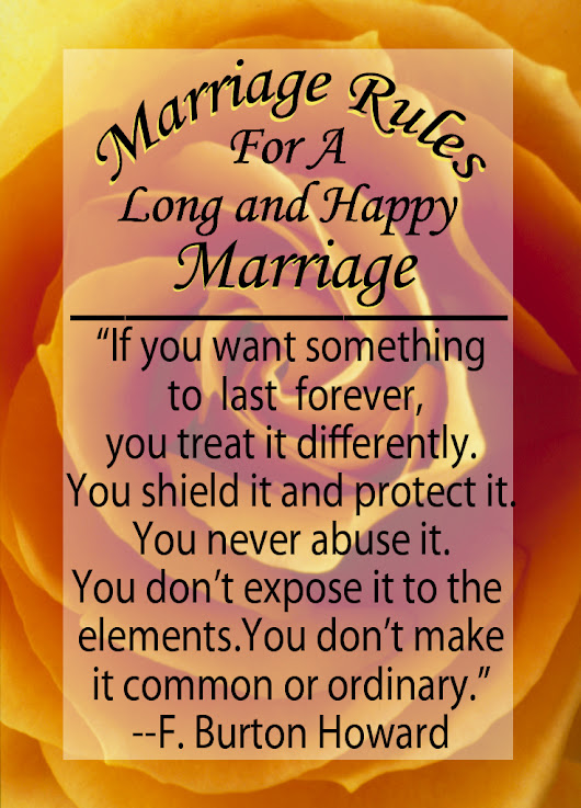 Marriage Rules For a Long and Happy Marriage