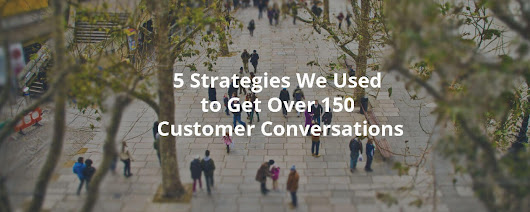 5 Strategies We Used to Get Over 150 Customer Conversations - Inbound Rocket