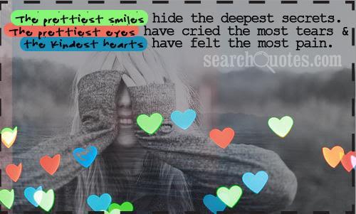 The Prettiest Smiles Hide The Deepest Secrets The Prettiest Eyes