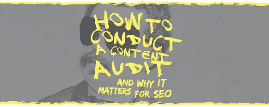 How to Conduct a Content Audit (and Why It Matters for SEO) by Vertical Measures