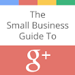The Small Business Guide To Google+