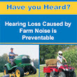 CDC - NIOSH Publications and Products - Have you Heard? Hearing Loss Caused by Farm Noise is Preventable (2007-176)