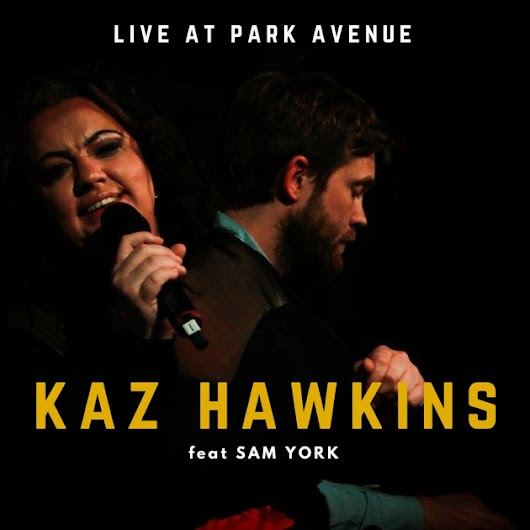 Live at Park Avenue (feat. Sam York) by Kaz Hawkins on Apple Music