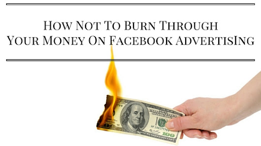 3 Things To Know Before Starting A Facebook Advertising Campaign