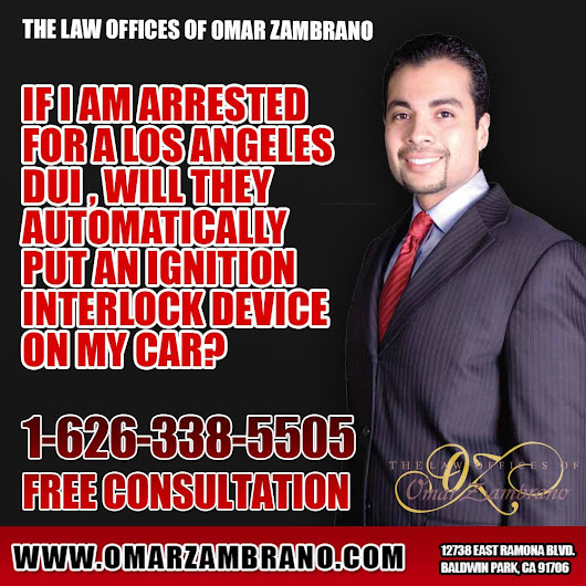 The Law Offices of Omar Zambrano - Call for a Free Consultation — If I am arrested for a Los Angeles DUI will they...