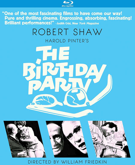 "REVIEW: ""THE BIRTHDAY PARTY"" (1968) STARRING ROBERT SHAW; KINO LORBER BLU-RAY RELEASE - Celebrating Films of the 1960s & 1970s"