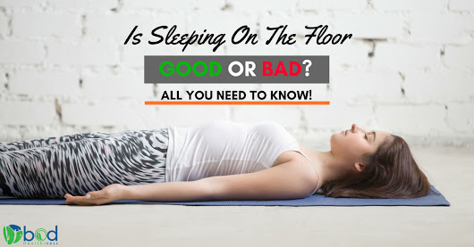 Is Sleeping On The Floor Good Or Bad? Here's ALL You Need To Know!