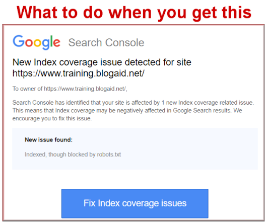 What to do for Google Search Console Warning Indexed though blocked by robots.txt | BlogAid