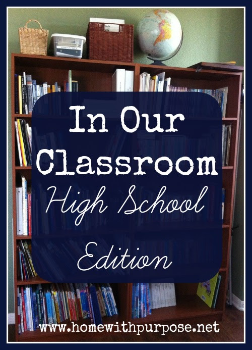 In Our Classroom: High School Edition (March 2014) - Home With Purpose